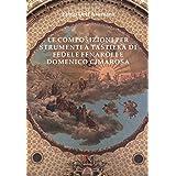 Le composizioni per strumenti a tastiera di Fedele Fenaroli e Domenico Cimarosa