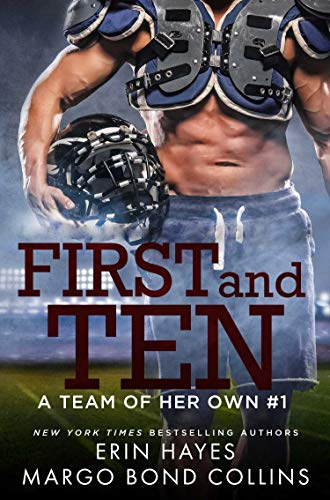 First and Ten (A Team of Her Own Book 1) for sale  Delivered anywhere in UK