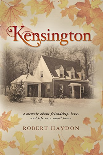 kensington-a-memoir-about-friendship-love-and-life-in-a-small-town-english-edition