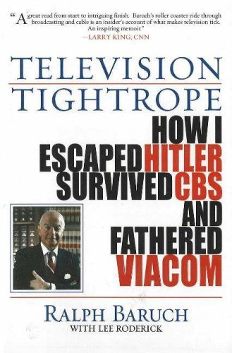 television-tightrope-how-i-escaped-hitler-survived-cbs-and-fathered-viacom-by-ralph-baruch-1-apr-200