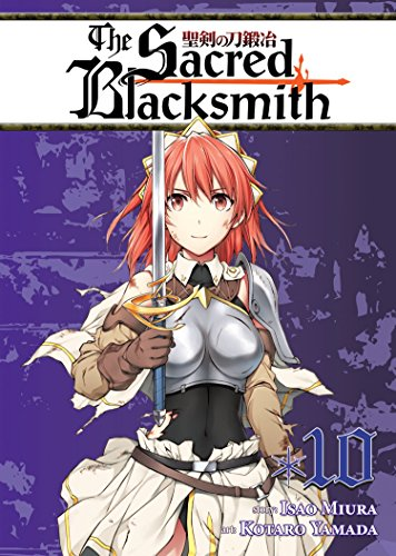 The Sacred Blacksmith: Vol. 10