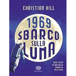 1969 – Sbarco sulla Luna