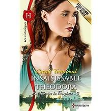 Insaisissable Théodora : T3 - Les fiancées du Bosphore