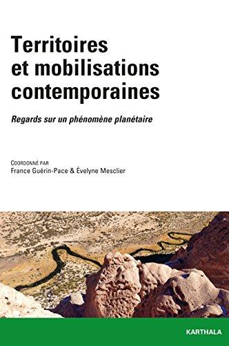 Territoires et mobilisations contemporaines - Regards sur un phénomène planétaire (CIST)