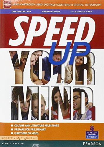 Speed up your mind. Ediz. mylab. Per le Scuole superiori. Con e-book. Con espansione online: 1