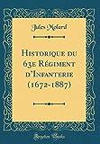 Historique Du 63e Régiment d'Infanterie (1672-1887) (Classic Reprint)
