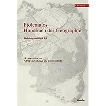 Klaudios Ptolemaios. Handbuch der Geographie: 1. Teilband: Einleitung und Buch 1-4 2. Teilband: Buch 5-8 und Indices