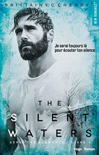 The silent waters Série The elements Livre 3 par [Cherry, Brittainy c]
