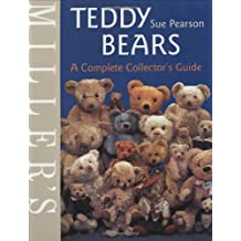 Miller's Teddy Bears: A Complete Collector's Guide (Miller's Collector's Guides)