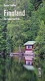Finnland: Ein Länderporträt (Diese Buchreihe wurde ausgezeichnet mit dem ITB-Bookaward 2014)