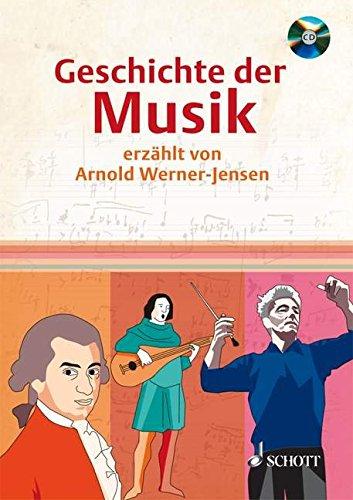 geschichte-der-musik-erzahlt-von-arnold-werner-jensen-ausgabe-mit-cd