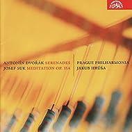 Dvořák: String Serenade in E major, Wind Serenade, Suk: Meditation / Hrůša, Prague Philharmonia