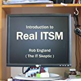 Introduction to Real ITSM (English Edition)