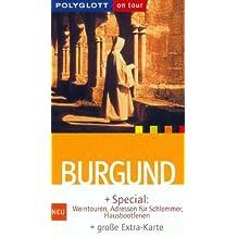 Polyglott On Tour, Burgund