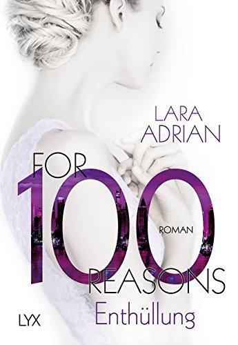 Adrian, Lara: For 100 Reasons - Enthüllung