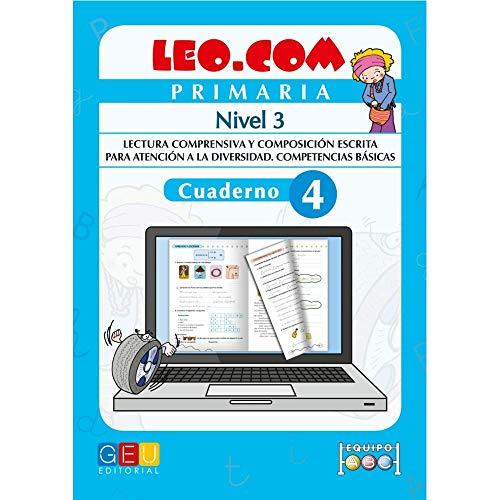 Leo.com - Cuaderno 4 nivel 3 / Editorial GEU /A partir de 6 años/ Mejora la comprensión lectora / Desarrollo del lenguaje / Fomenta la creatividad
