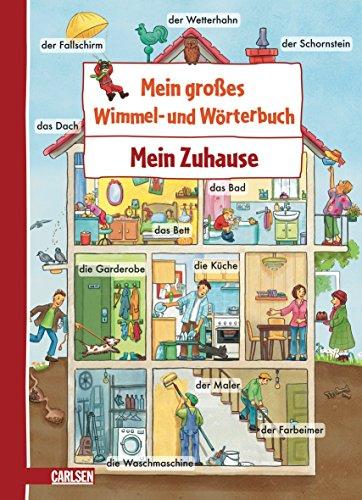 Mein großes Wimmel- und Wörterbuch: Mein Zuhause