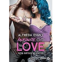 Infinite Love, Tome 3 : Nos infinis silences