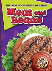 Meat and Beans (Blastoff! Readers: New Food Guide Pyramid) by Emily K Green (2006-08-06)