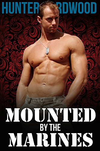 Mounted by the Marines (First Time Gay, Interracial Menage, MMM) (English Edition) - Marine Gay