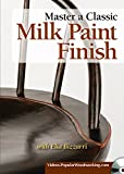 Milk Paint Finishes