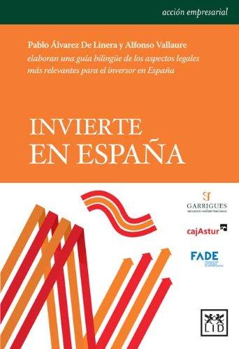 Invierte en España (Acción Empresarial) por Pablo Álvarez De Linera