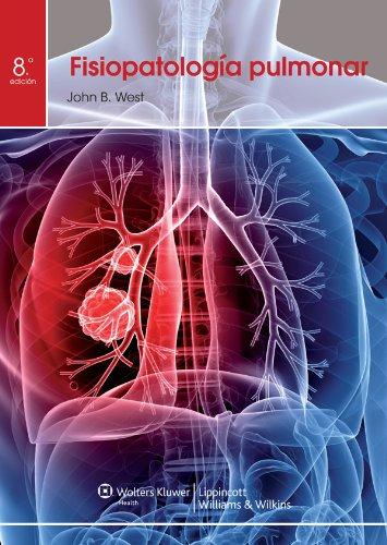 Fisiopatología Pulmonar por John B. West