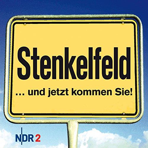 Preisvergleich Produktbild Stenkelfeld: ...und jetzt kommen Sie!