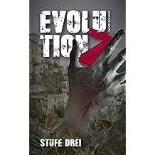 Evolution Z: Stufe Drei (Evolution Z - Zombie Apokalypse 3) (German Edition)