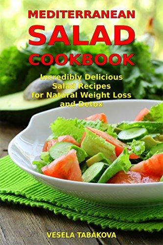 Mediterranean Salad Cookbook Incredibly Delicious Salad