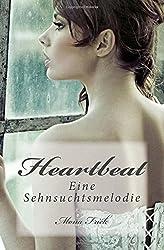 Heartbeat: Eine Sehnsuchtsmelodie