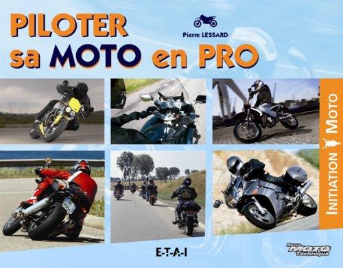 Piloter sa moto en pro