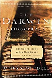 The Darwin Conspiracy: The Confessions of Sir Max Busby - a Novel by James Scott Bell (2001-01-01)