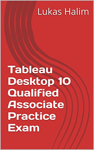 Steph Bent: Read PDF Tableau Desktop 10 Qualified Associate