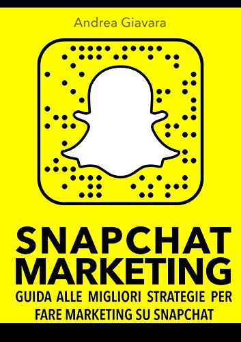 snapchat-marketing-guida-alle-migliori-strategie-per-fare-marketing-su-snapchat