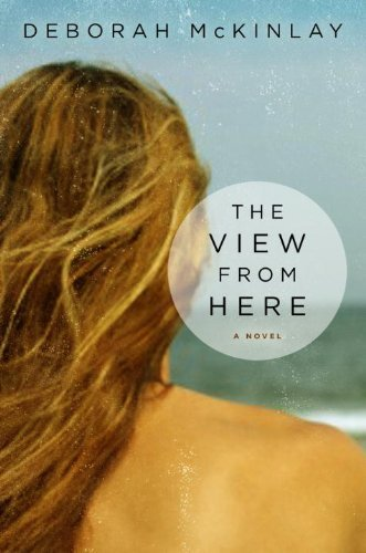 View From Here, The by Deborah McKinlay (22-Mar-2012) Paperback