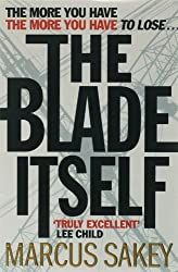 The Blade Itself by Marcus Sakey (2007-04-05)