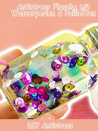 Pailletten-club (Clip: Antistress Flasche mit Wasserperlen & Pailletten - Antistress DIY)