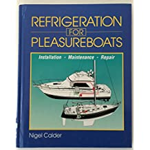 Refrigeration for Pleasure Boats: Installation, Maintenance and Repair