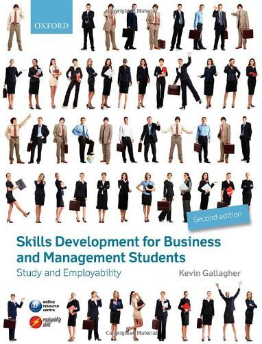 Skills Development for Business and Management Students: Study and Employability by Gallagher, Kevin (2013) Paperback
