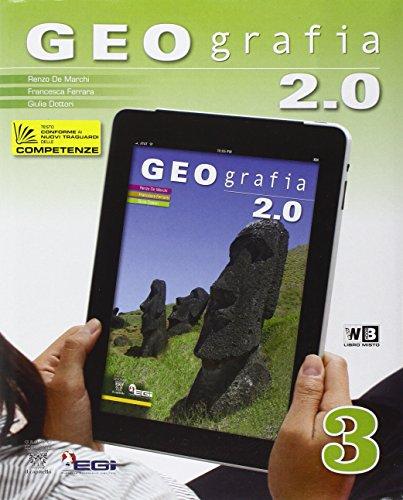 Geografia 2.0. Con espansione online. Per la Scuola media: 3