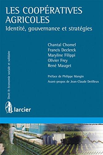 Les coopratives agricoles : Identit, gouvernance et stratgies