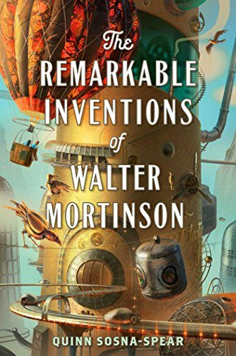 (The Remarkable Inventions of Walter Mortinson (English Edition))