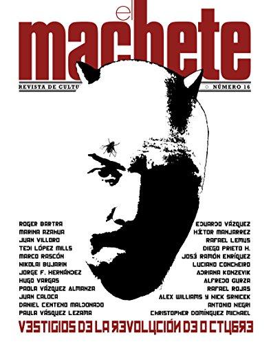 El Machete, 16. Revista de cultura política (Tezontle)