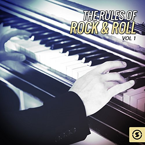 The Rules of Rock & Roll, Vol. 1