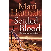 Settled Blood (DCI Kate Daniels Book 2)