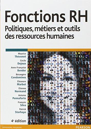 Fonctions RH 4e édition : Politiques, métiers et outils des ressources humaines par Maurice Thévenet