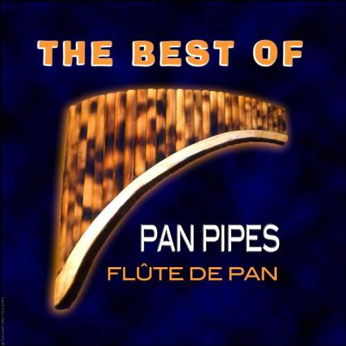 The Best Of Authentic Pan Pipe...