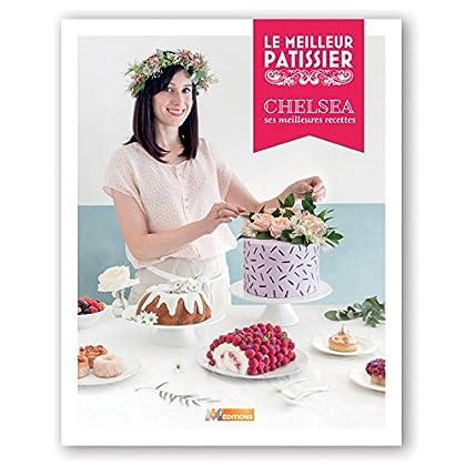 Le meilleur pâtissier, le livre du gagnant saison 5 / Chelsea