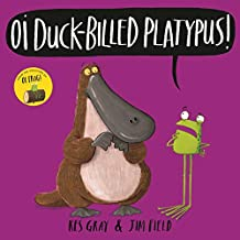 Oi Duck-billed Platypus (Oi Frog and Friends)